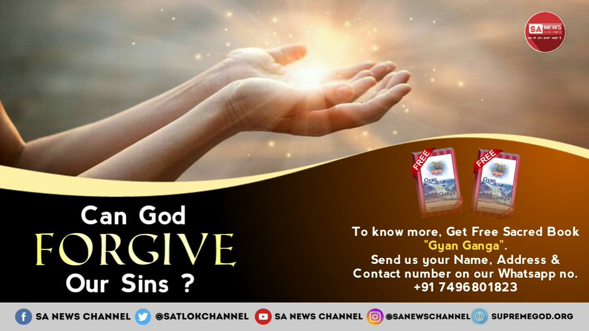 God can forgive your sins - Yajurved Adhyay 8 Mantra 13 Watch Spiritual discourses by True Guru Saint Rampal Ji Maharaj on Shraddha tv 02:00 pm (IST). Sadhna tv 07:30 pm (IST). #MondayMotivation #MondayMorning <br>http://pic.twitter.com/vBfrQK4lr3