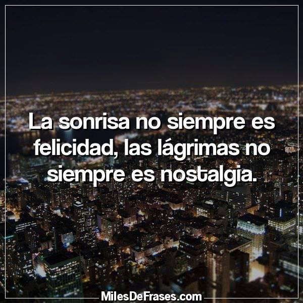 Frases En Imágenes On Twitter La Sonrisa No Siempre Es