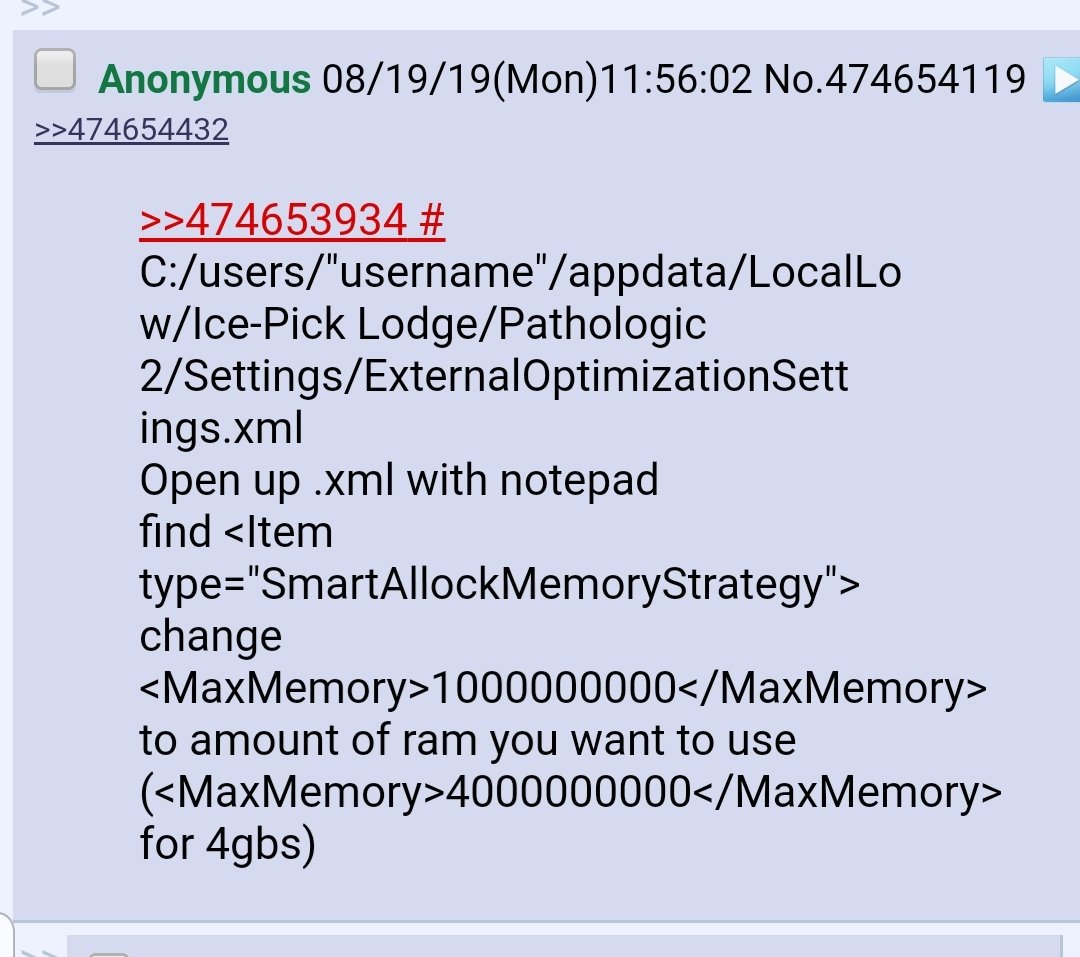 So apparently Pathologic 2 uses only 1 GB of RAM because of bad coding  Which explains a lot Here's a fix #pathologic2<br>http://pic.twitter.com/F0rMZsX7ib