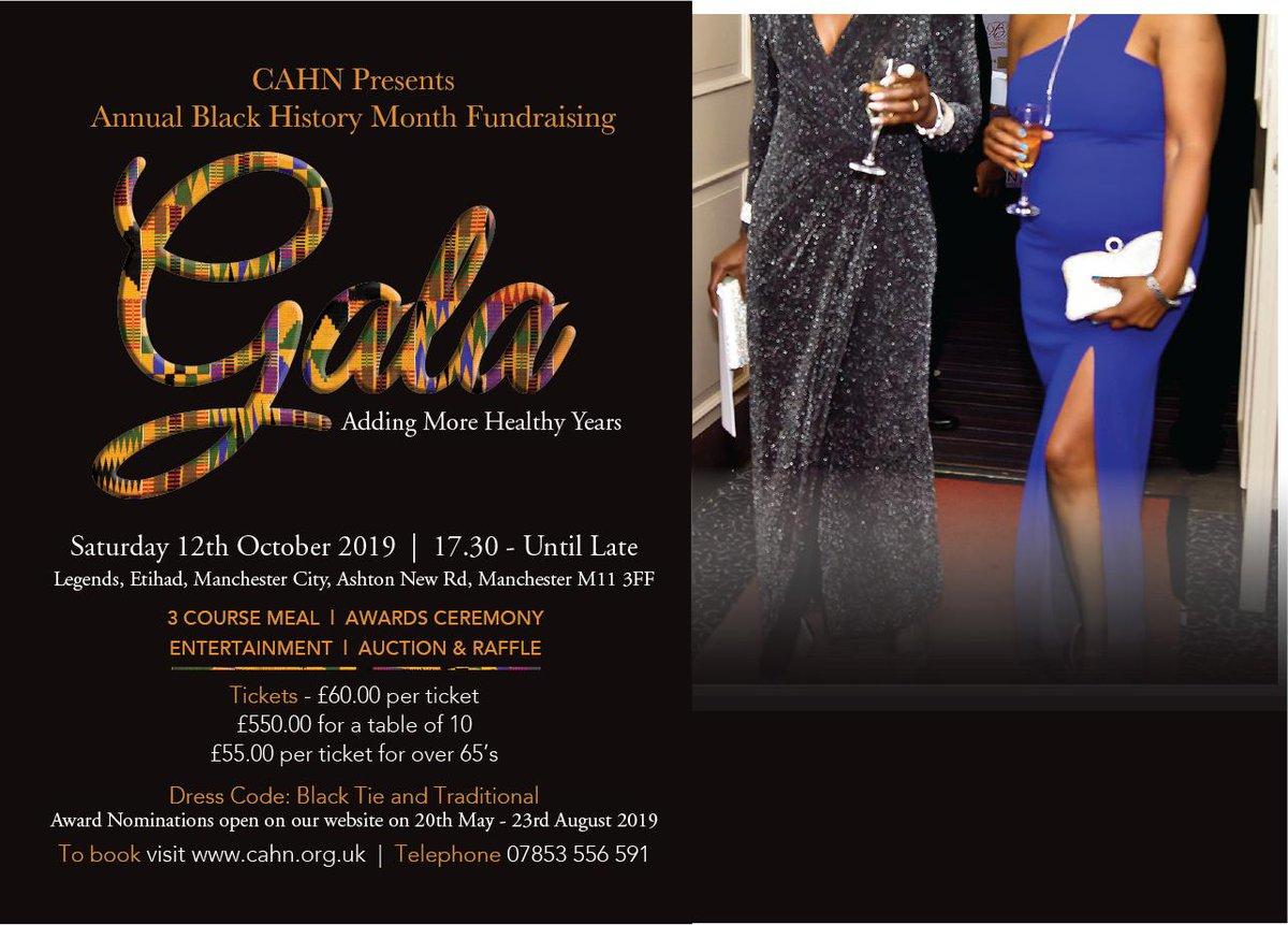 @cahn_gm #BlackHistoryMonth  #Gala Date: 12th October 2019 at #Legends #Manchester #City Ashton New Road M11 3FF #Dinner #Dance #Entertainment #Awards to book visit  http://www. cahn.org.uk    <br>http://pic.twitter.com/AvmcqAQivo