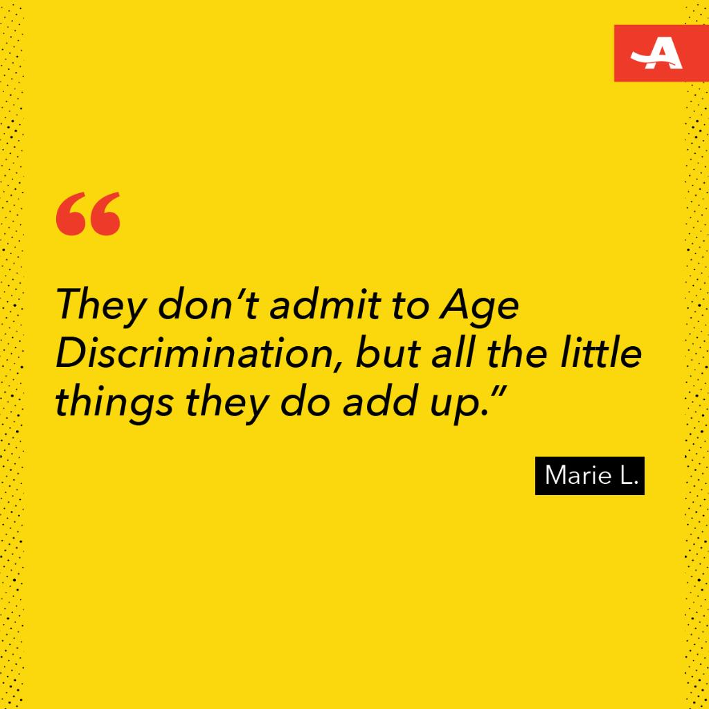 Age discrimination isn't always obvious, which can make it hard to identify.