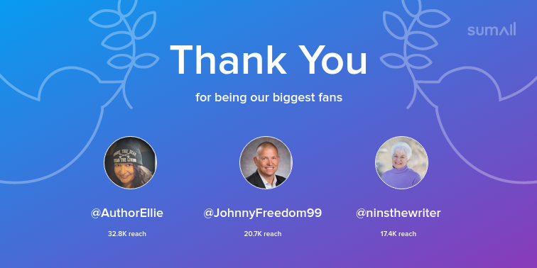 Our biggest fans this week: AuthorEllie, JohnnyFreedom99, ninsthewriter. Thank you! via sumall.com/thankyou?utm_s…