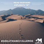 """Read through Rudyard Kipling's poem """"If."""" Slowly. Apply each principle to your life. Where are you satisfied with how you are living it out? Where do its words convict you? Use it as a checklist of manly ethics. (Read here: https://t.co/7wgXYVnWhr) #GreatManChallenge"""