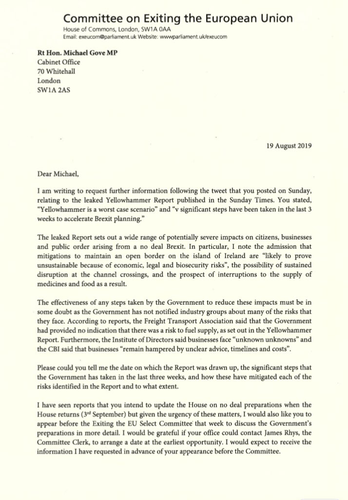 My letter to Michael Gove putting questions to him about the leaked Operation Yellowhammer Report on No Deal Brexit contingency planning. Given the urgency of all this, I have asked him to give evidence to the Brexit Select Committee in the first week Parliament returns.