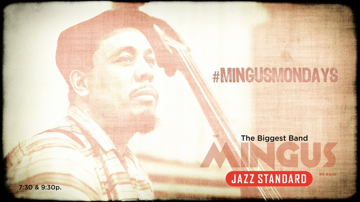 Happy #MingusMondays! #Tonight our popular weekly concert series returns with the @GRAMMYAwards winning @mingusbigband . Tix are still available for both sets 7:30 + 9:30pm. Reserve now:  http:// ow.ly/4O2350vwrVx     . #Mingus @Mingus #bigband #nycjazz #livejazz #jazz #nyc<br>http://pic.twitter.com/9yWAW0j3kM