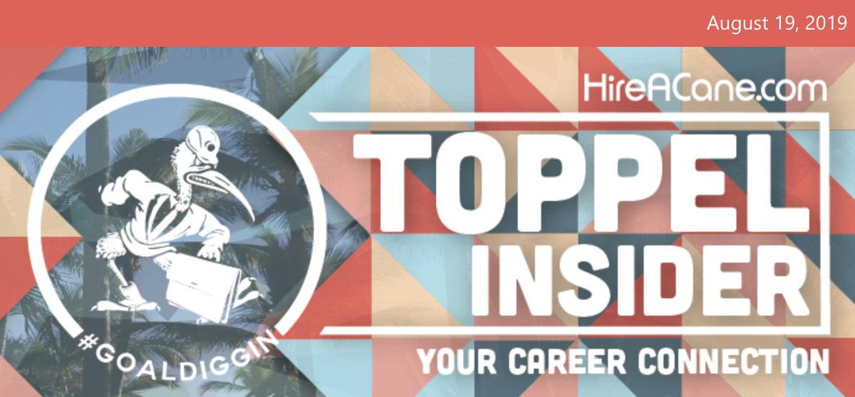 Our first @Toppel Insider of the semester is out! Check it out now!  https:// hireacane.miami.edu/resources/topp el-insider/student/2019/aug1919.htm  …  #HireACane #GoalDiggin <br>http://pic.twitter.com/dJHmsPFP2T