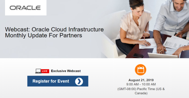 REMINDER - WEBCAST, AUG 21: Get the latest news from the @OracleIaaS #OCI dev team - New capabilities, @infrastucture enhancements, roadmap, customer solutions & @Oraclepartners spotlights: #emeapartners @Oracleemeaps @fjtorres  http:// bit.ly/2MpKZZ8    <br>http://pic.twitter.com/0zH4prxHJy