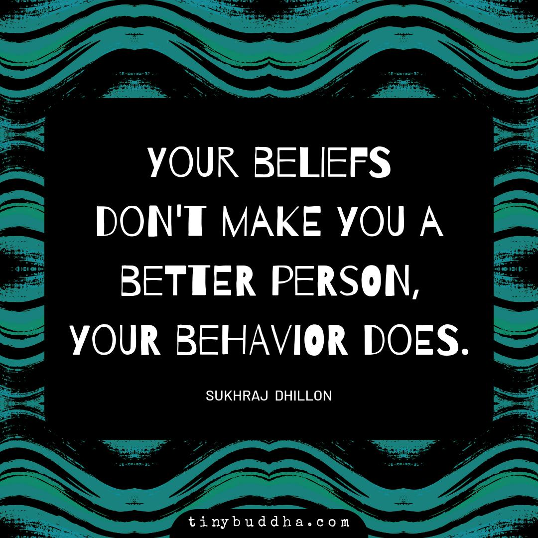 "test Twitter Media - RT @tinybuddha: ""Your beliefs don't make you a better person. Your behavior does."" ~Sukhraj Dhillon https://t.co/0A8Zd0cpJq"