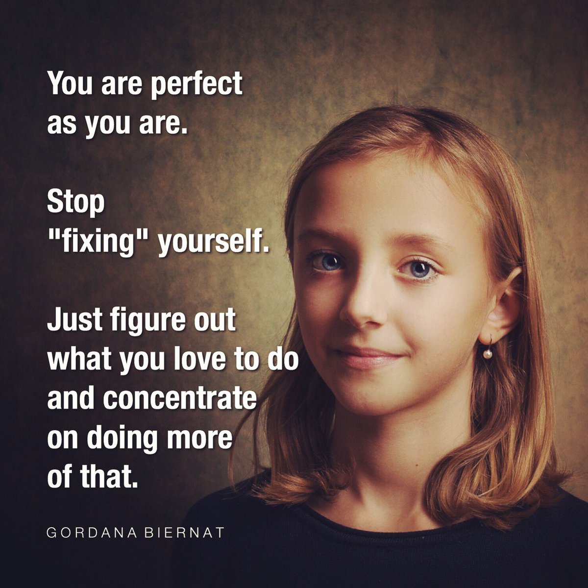 """You are perfect as you are.  Stop """"fixing"""" yourself.  Just figure out what you love to do and concentrate on doing more of that.  When you focus on your strengths, the rest magically takes care of itself because... ...where attention goes, energy flows.  #MondayMotivaton <br>http://pic.twitter.com/186LjpAfYj"""