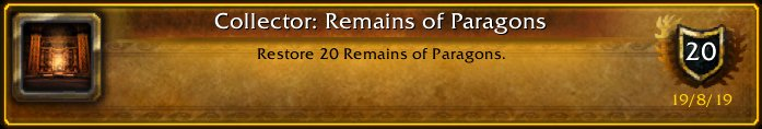I just earned the [Collector: Remains of Paragons] Achievement! #Warcraft<br>http://pic.twitter.com/CB5QupqtPk
