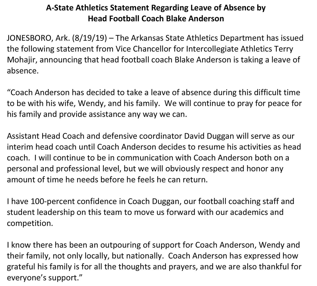 The Arkansas State Athletics Department has issued the following statement from Vice Chancellor for Intercollegiate Athletics Terry Mohajir, announcing that head football coach Blake Anderson is taking a leave of absence.