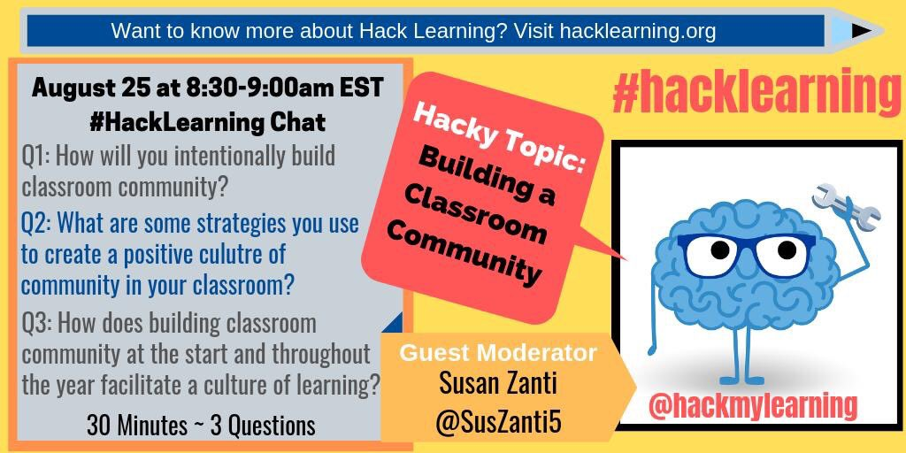 """Please join me and the  #HackLearning team as we chat on Sunday, 8/25 at  8:30am! The topic is """"Building a Classroom Community""""  #bfc530 <br>http://pic.twitter.com/fmAIYNrCw0"""