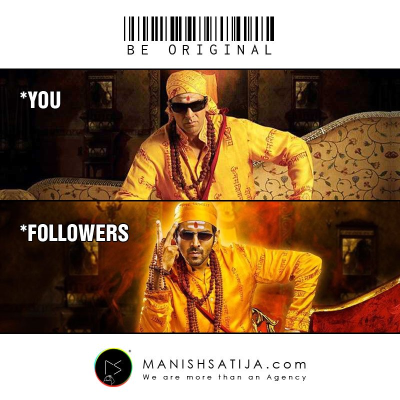 Be Original, You followed by #followers - http://Manishsatija.com #bhoolbhulaiya #bhoolbhulaiya2 #bhoolbhulaiyaa #bhoolbhulaiyaa2 #Akshaykumar #kartikaaryan  #ManishSatija #CreativeAgency #BrandAgency #LogoAgency #DigitalMarketingAgency #Memes #FamousMemes #influencerspic.twitter.com/wwchv41J0v