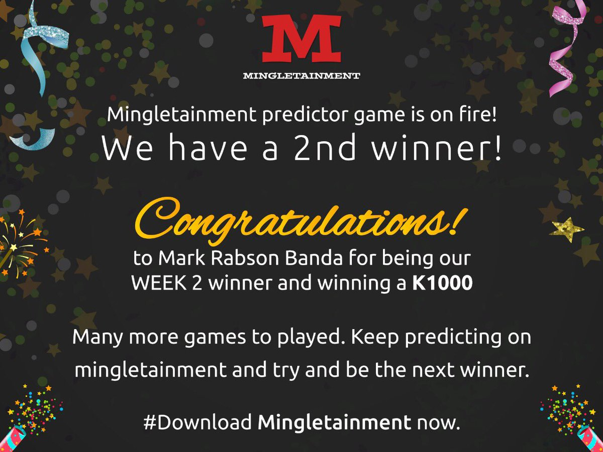 Congratulations 🎉🍾🎈🎊 to our week 2 winner, Mark Rabson Banda who wins himself K1,000 for the EPL prediction games. You could be the next winner ⚽️ Download Mingletainment and predict to win!