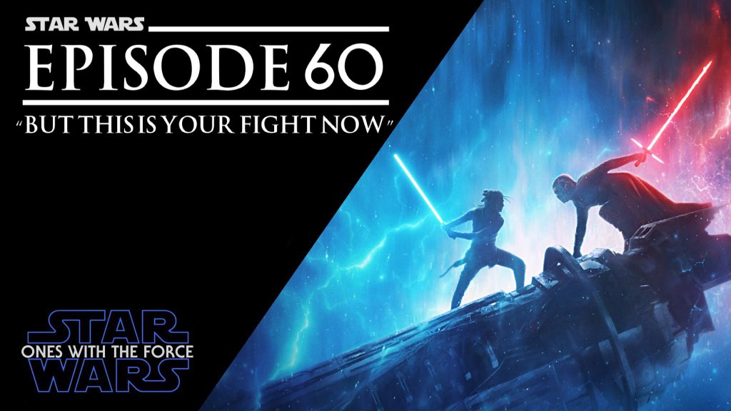 TheForcePodcast - Ones With The Force: A Star Wars Podcast