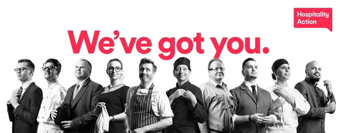 We're proud to be working with the team @HospAction. Visit their website at hospitalityaction.org.uk and find out about what they do, who they help and how we can all come together to help those in our industry who need it #wevegotyou