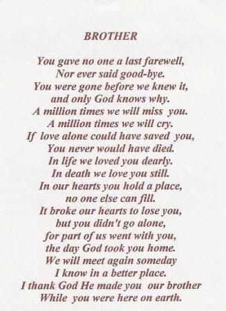 To my brother in heaven! Always remembered. Always loved and always in our hearts! 🙏❤️😢😢