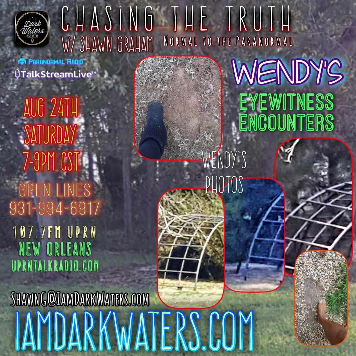 Chasing The Truth w/ Shawn G August 24 7-9pm cst Eyewitness encounters. Shawn & Wendy discuss her photos Saturday! iamdarkwaters.com Uprntalkradio.com #eyewitnessEncounters #paranormal #sasquatch #bigfoot #cryptid #podcast #ChasingTheTruth #DarkWatersRadio #share