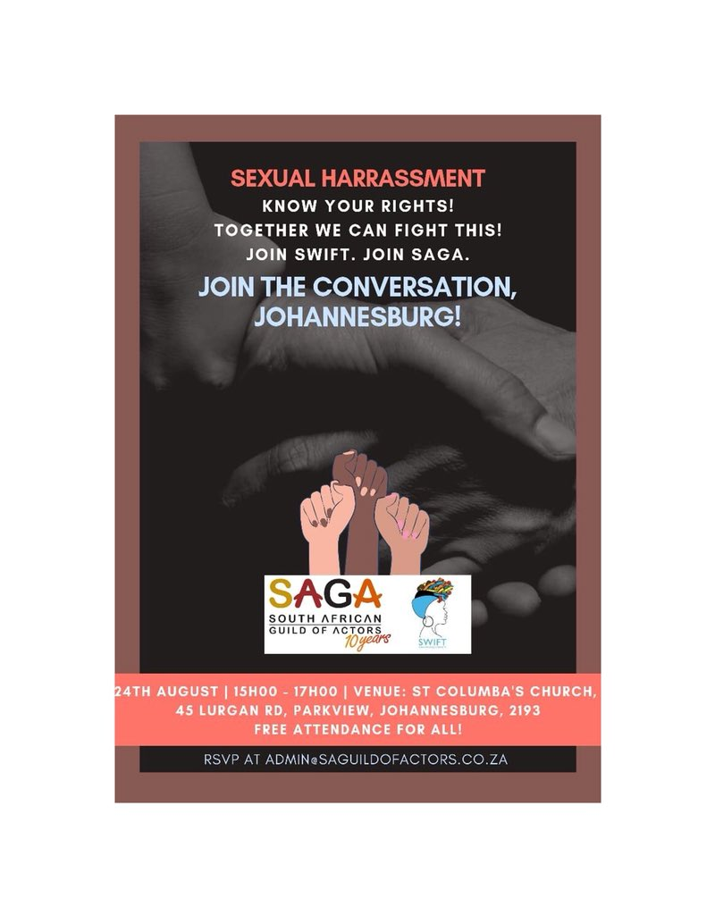 Do you wanna know more about Sexual Harassment and your rights about this topic? JHB join us this Saturday @ St Columbas Church with @swift @SAGActors @swift_safrica @iamactor @whatsyoursaga