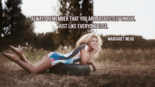 Always remember that you are absolutely unique. Just like everyone else. -Margaret Mead  #InspireThemRetweetTuesday #TuesdayThoughts <br>http://pic.twitter.com/xgaLtlUttV