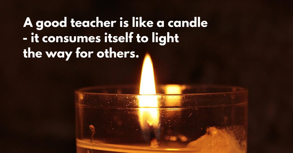 "Mardel on Twitter: ""A good teacher is like a candle - it consumes ..."