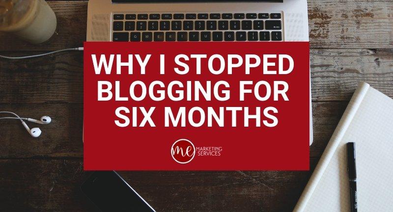 Why I Stopped Blogging for 6 Months via @memktgservices bit.ly/2FUuIbn