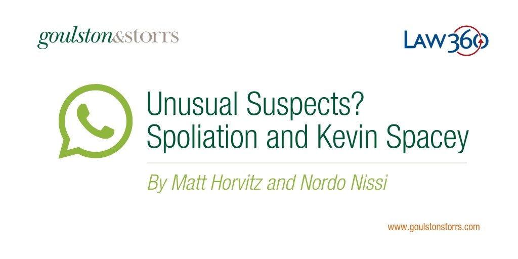 What the Commonwealth v. Kevin Spacey case tells us about spoliation – any destruction, mutilation, alteration or concealment of #evidence. @matthorvitz and Nordo Nissi wrote for Law360, highlighting this case as a cautionary warning for companies: http://bit.ly/2TMnU3y