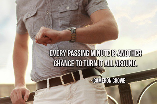 Every passing minute is another chance to turn it all around. - Cameron Crowe  #InspireThemRetweetTuesday #TuesdayThoughts<br>http://pic.twitter.com/QGeNgTFGjs