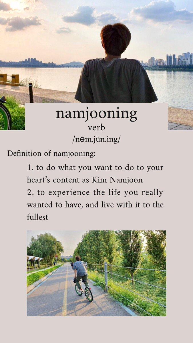 "namjooning  (v.) /nəm.jün.ing/  first known use word of namjooning: 2019, @BTS_twt weverse account.  OP: ""what are you guys doing?"" Namjoon: I'm namjooning <br>http://pic.twitter.com/MgB6Tf79wi"