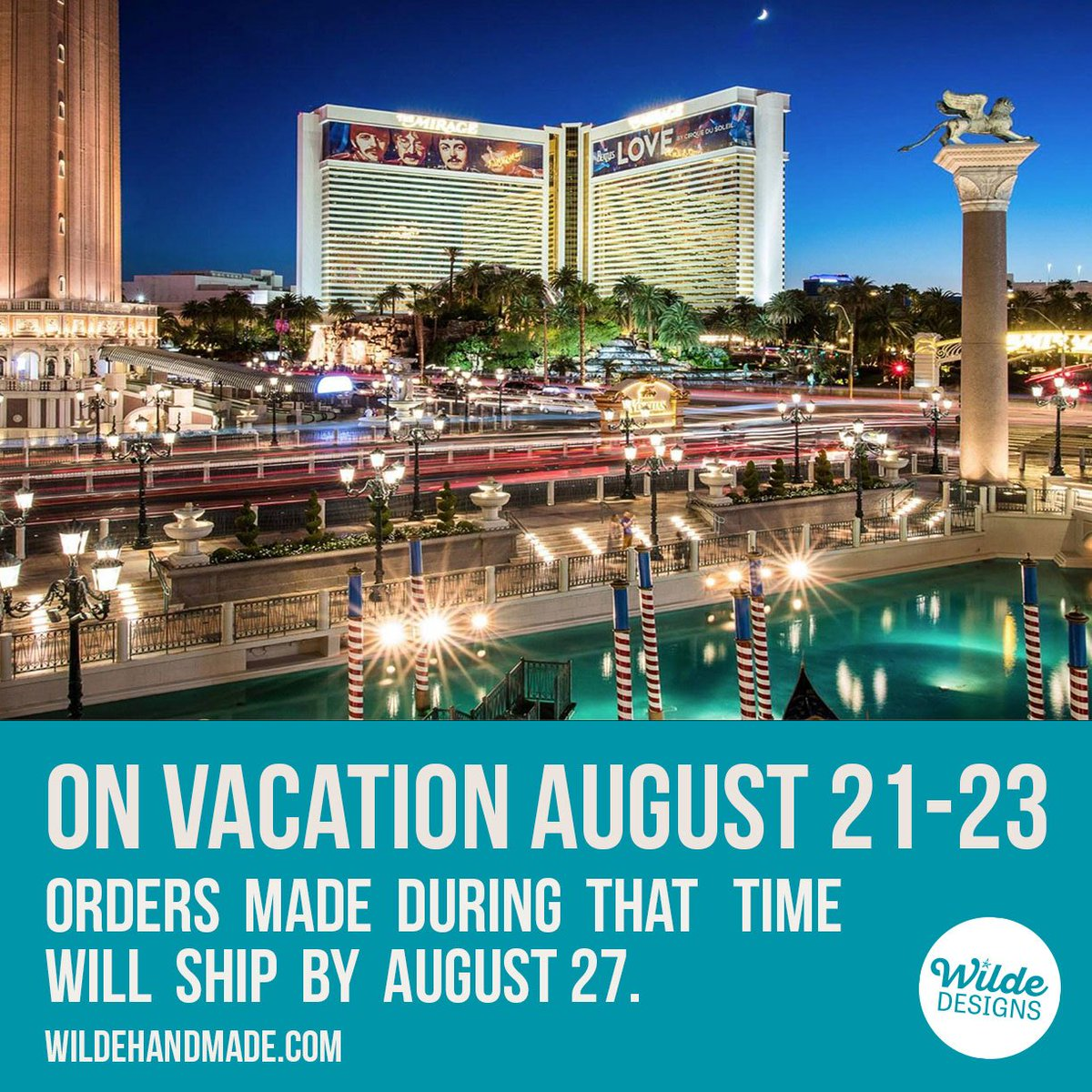 Quick reminder! I will be on vacation August 21-23rd. Ill still be checking on on social media, it just wont be as consistent. All orders placed during that time will ship on August 27th, so you probably wont even notice the lag. #WildeGeeks #VacationMode