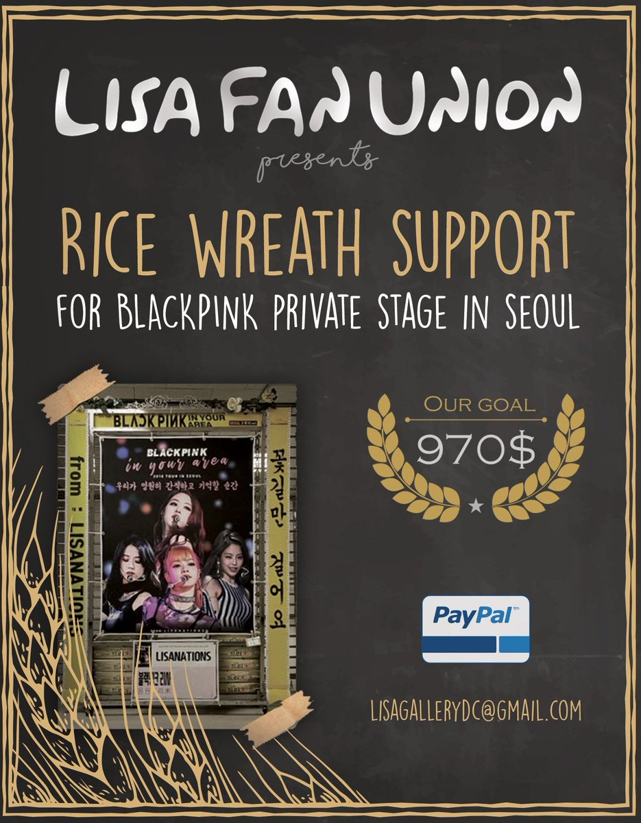 LISA FAN UNION presents   Rice Wreath Support for BLACKPINK Private Stage in Seoul   GOAL : 970$  PAYPAL : lisagallerydc@gmail.com  Deadline: August 30, 2019 <br>http://pic.twitter.com/tdOvkKMU7E