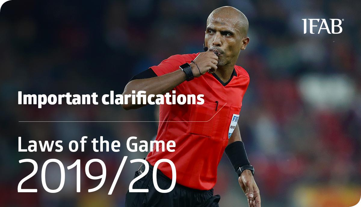 Important CLARIFICATIONS on the Laws of the Game 2019/20. ➡️ bit.ly/IFABLawChanges