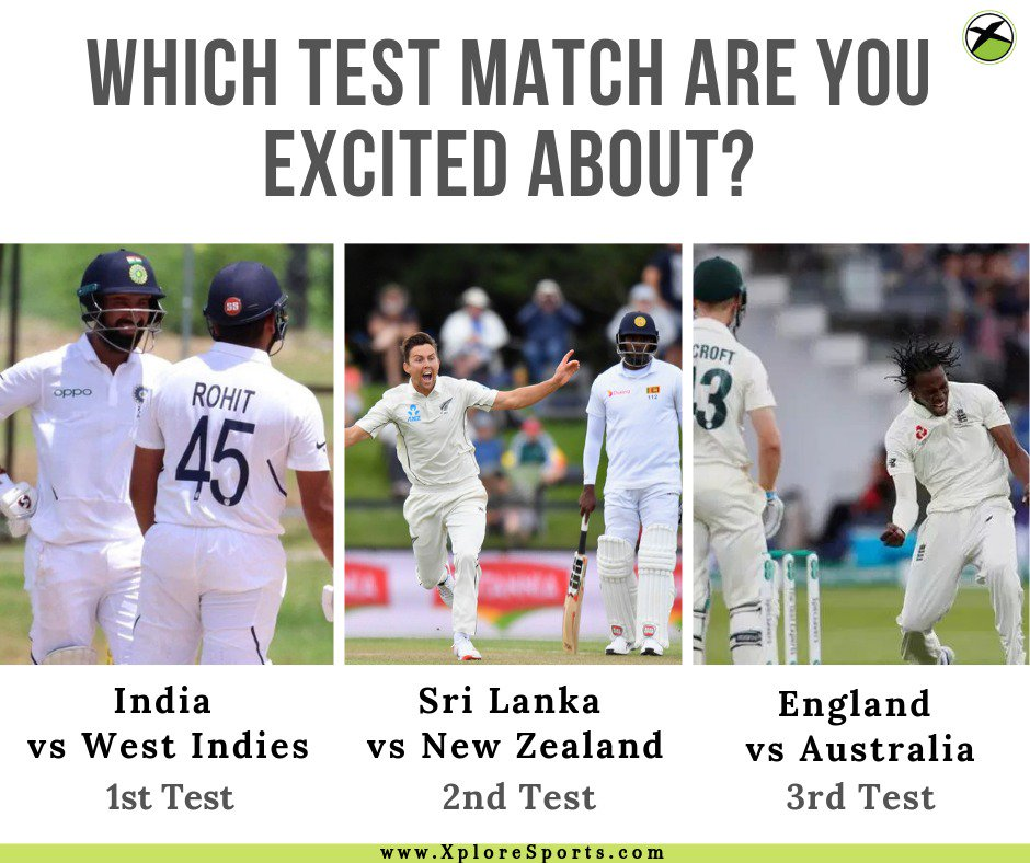 #TestMatch Begin Today : Which Test match are you excited about? India vs WestIndies (1st Test) Sri Lanka vs New Zealand (2nd Test) England vs Australia (3rd Test)  https://t.co/rgG4QmxynK   #XploreSports #INDvWI #SLvsNZ #ENGvAUS #cricket https://t.co/8bwOI86qKT