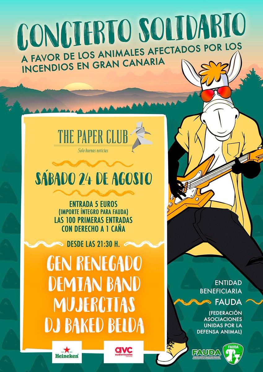 S24 AGOSTO   CONCIERTO BENÉFICO A FAVOR DE FAUDA (FEDERACIÓN DE ASOCIACIONES UNIDAS POR LA DEFENSA ANIMAL)   THE PAPER CLUB   21:30 HORAS   MUJERCITAS + DEMIAN BAND + GEN RENEGADO + BAKED BELDA  #fauda #thepaperclub #genrenegado #mujercitas #demianband #IFGranCanaria #bakedbeldapic.twitter.com/rMIz7MEcC8