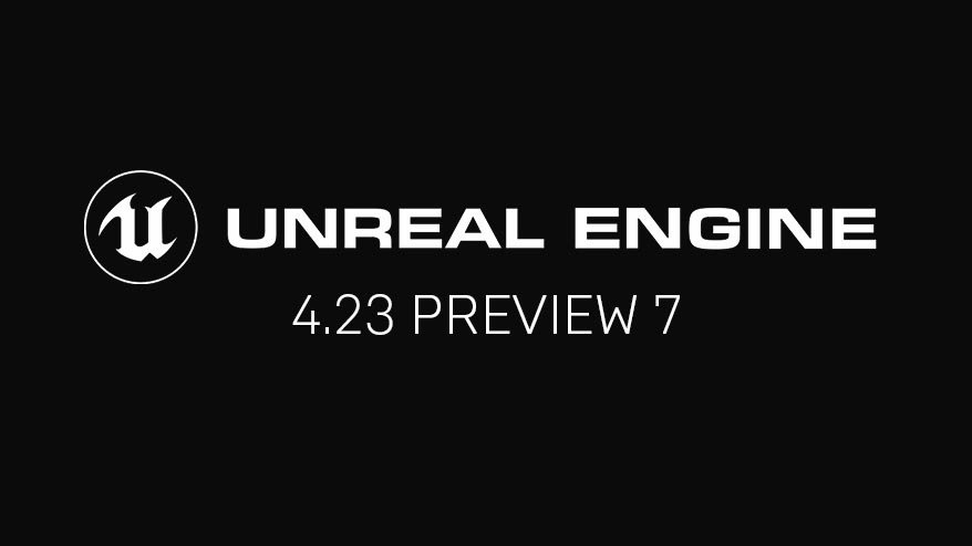 Unreal Engine 4.23 Preview 7 is available now. Download from the Epic Games launcher and share your feedback on our forums. #UE4  https:// forums.unrealengine.com/unreal-engine/ announcements-and-releases/1640558-unreal-engine-4-23-preview   … <br>http://pic.twitter.com/Fy8dhlCaQ1