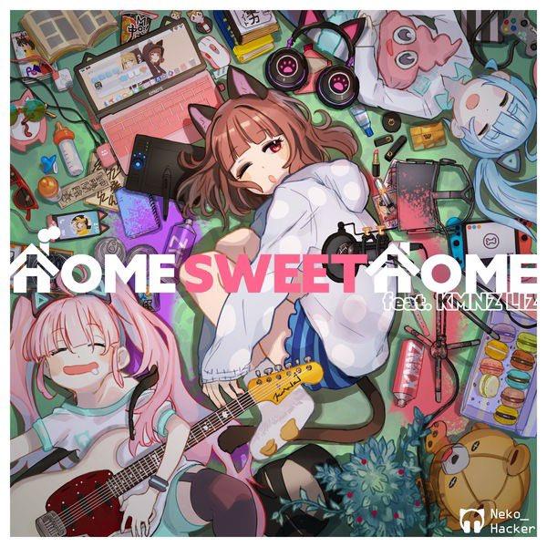 #Nowplaying Home Sweet Home(feat. KMNZ LIZ) - Neko Hacker (Home Sweet Home(feat. KMNZ LIZ) - Single) <br>http://pic.twitter.com/4F5NXBjms9