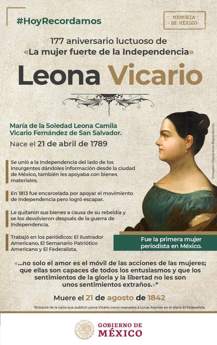 La heroína de la Independencia, María de la Soledad Leona Camila Vicario Fernández de San Salvador, mejor conocida como #LeonaVicario muere el 21 de agosto de 1842. Es considerada una de las primeras periodistas de México. #MujeresTransformandoMéxico