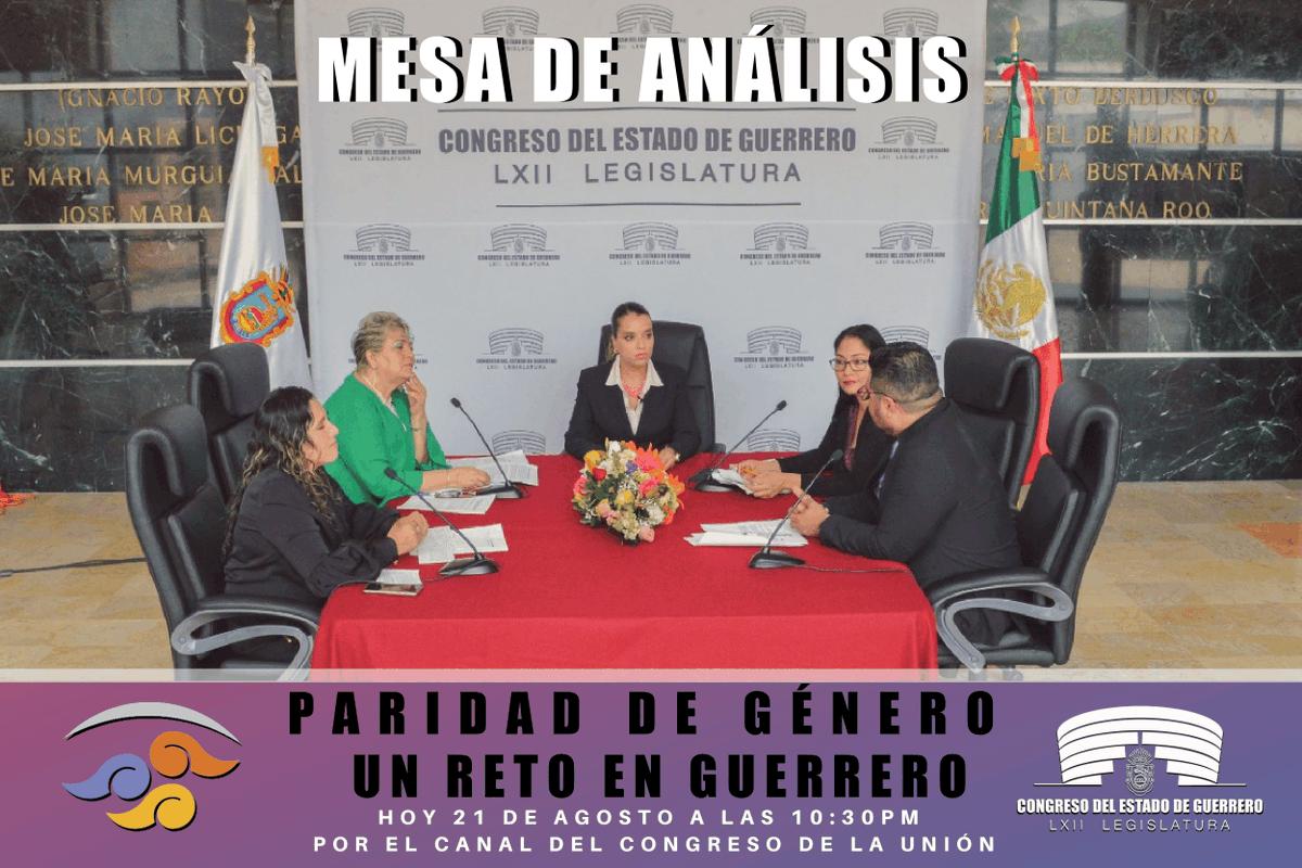 📌🎥 Sigue la #MesaDeAnálisis de diputados de la LXII Legislatura del Congreso de Guerrero, hoy 21 de agosto a las 10:30 p.m. a través del @CanalCongreso.
