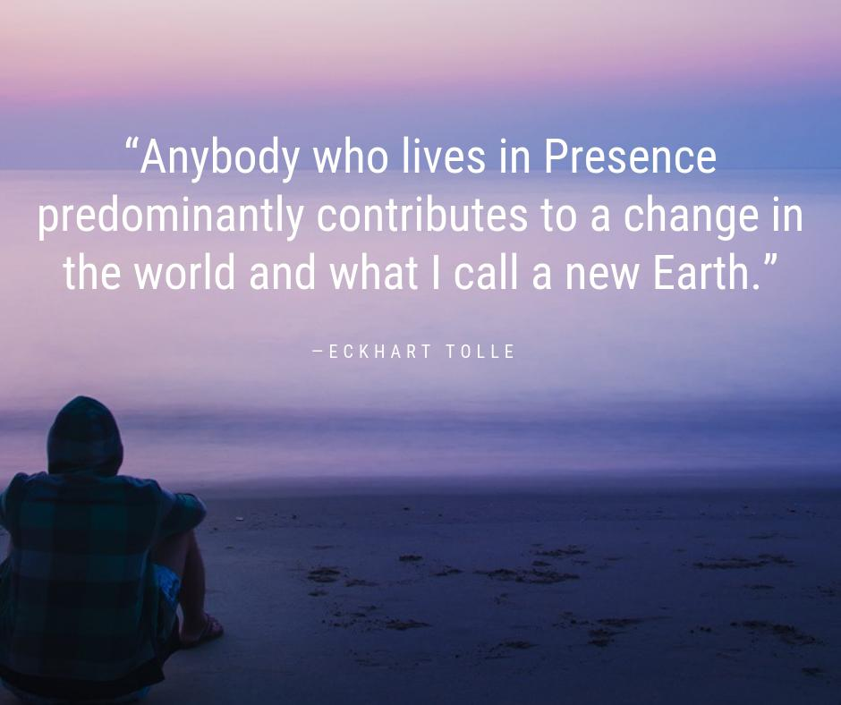 Eckhart Tolle On Twitter Anybody Who Lives In Presence