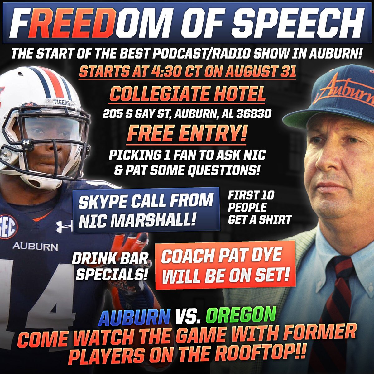 THE WAIT IS OVER! I'll be launching my Podcast/RadioShow August 31st @staycohoAuburn Rooftop! Come out & Watch the game with us! It's a please to have 2Auburn Legends on the 1st Show! @CoachPatDye_ & @NicMarshall7 ! Who wants to meet these guys & ask them some questions? War Dam!<br>http://pic.twitter.com/ZYvDq5reJM