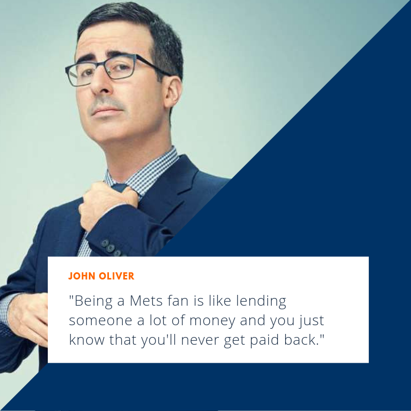 "There are tons of ""celebrity"" @Mets fans: Jerry Seinfeld, Kevin James, Glenn Close, Ray Romano, Jon Stewart, etc., but John Oliver summed it up best when he said ..."