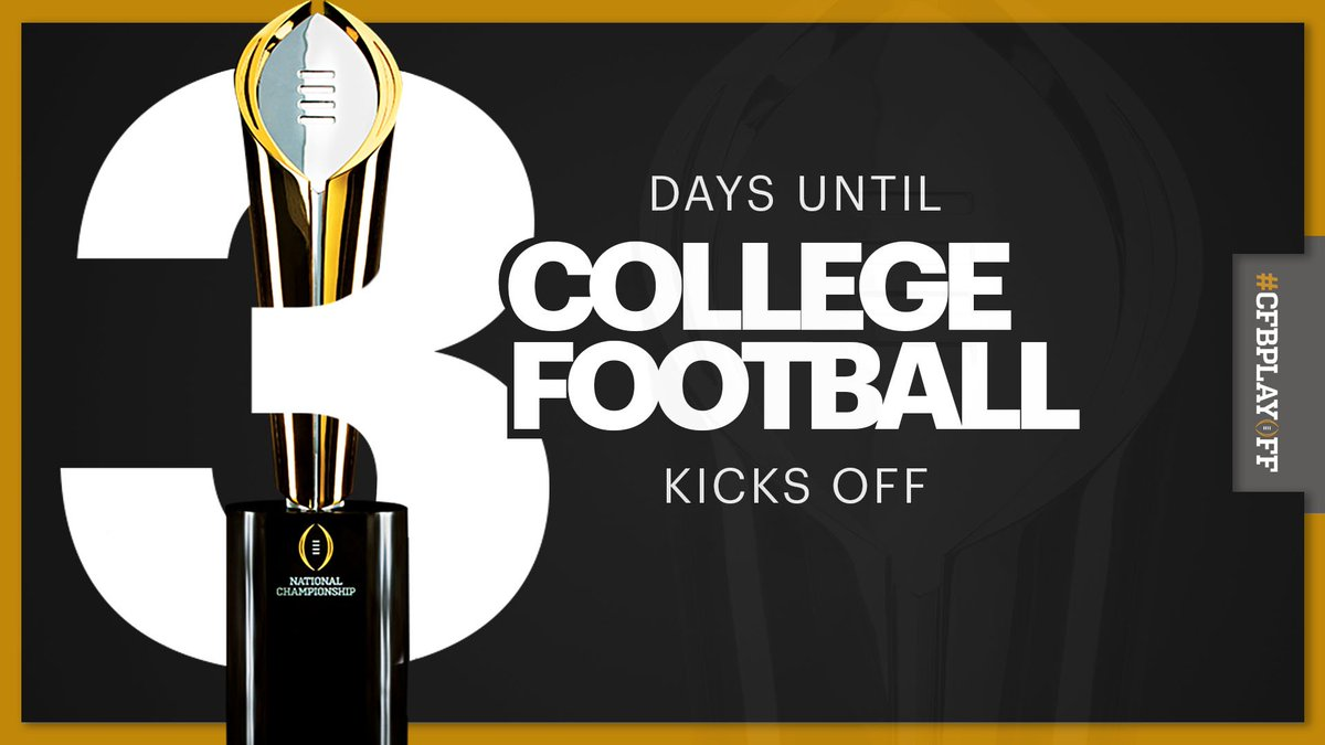 We can do it, college football fans. Just 3️⃣ more days until the 2019 season kicks off! #CFBPlayoff 🏈🏆
