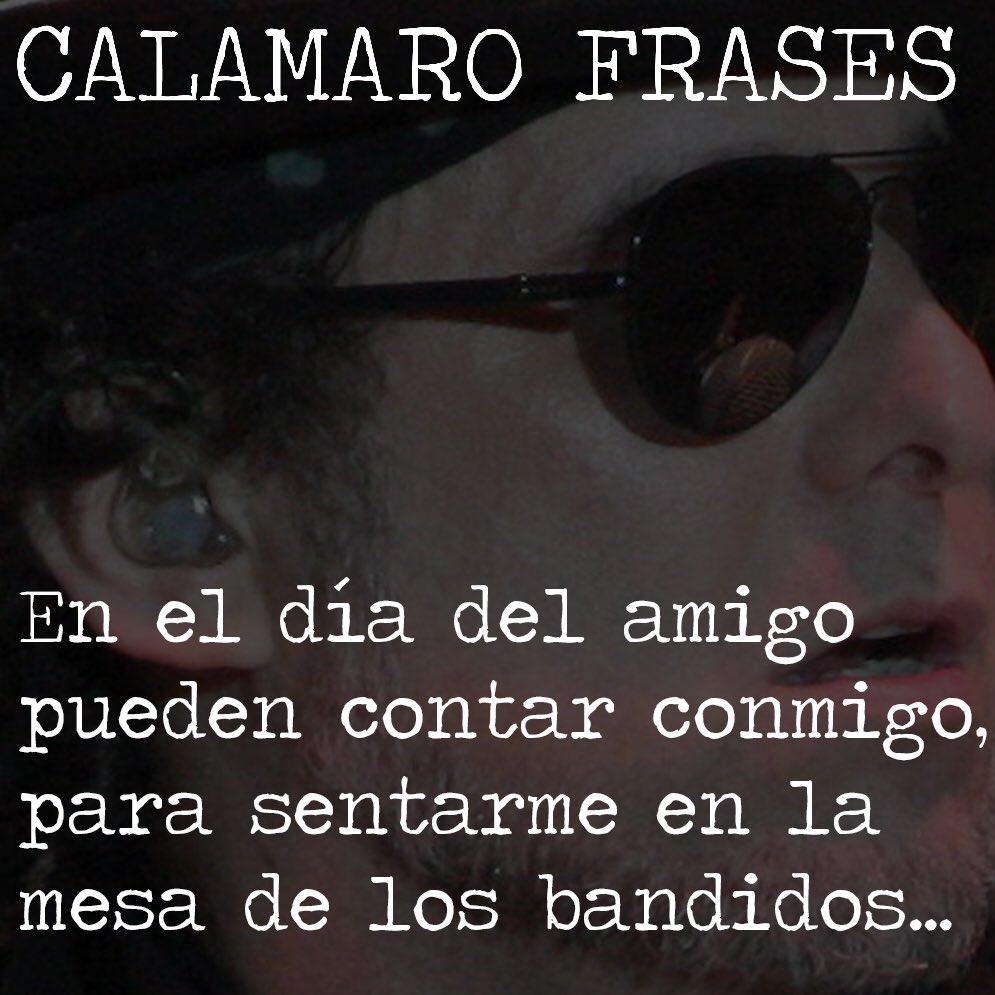 Calamaro Frases At Calamarof Twitter