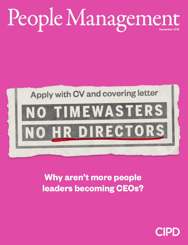 People leaders still rarely make it to the dizzying heights of CEO – but why? In our September issue, we meet three people who did just that, and who might just be the start of an HR revolution at the top. Landing imminently on a doormat near you 📮