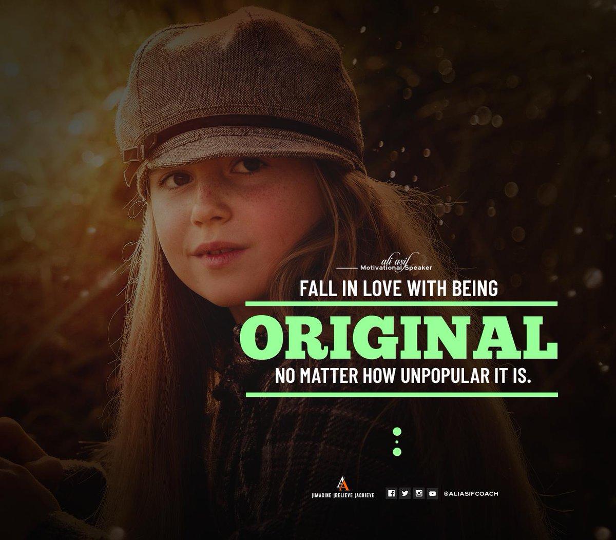 Fall in love with being original not matter how unpopular it is. #ThursdayThoughts #thursdaymorning #ThursdayMotivation #ThursdayTREATS
