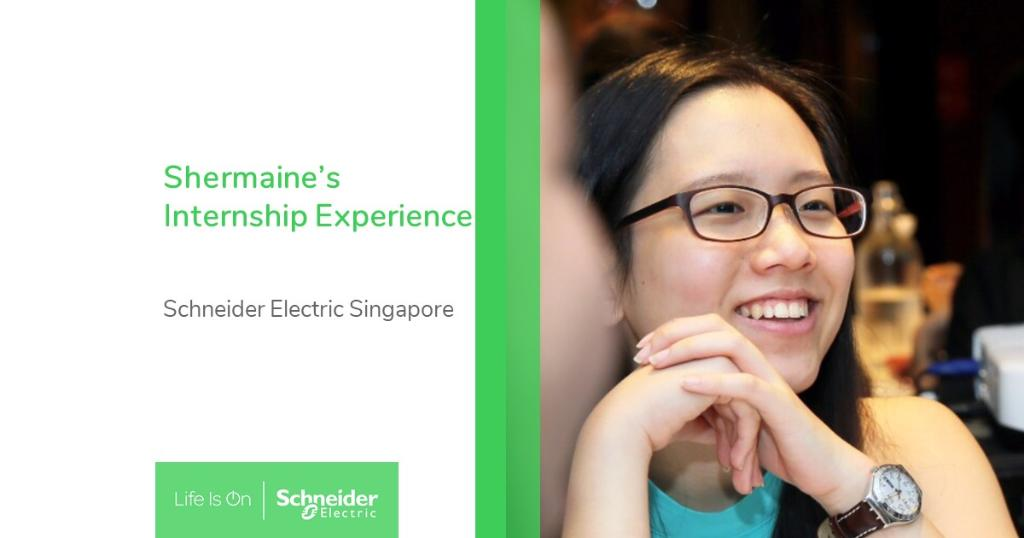 Life for Shermaine as Schneider Electric intern