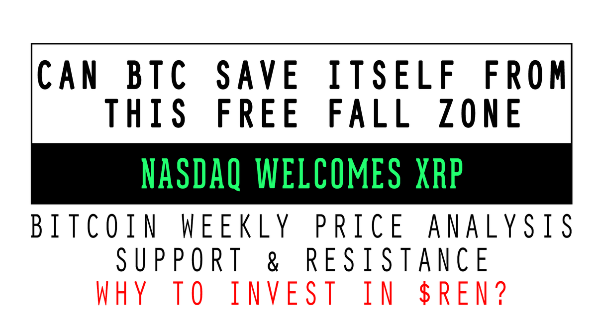 #BITCOIN on the Edge of FREE Fall Zone - Whats #BTC Next Support & Resistance? #NASDAQ welcomes #XRP. Why to invest in #REN Like Retweet Comment & Suggest Altcoins which we can take to moon youtu.be/MH8hbaeKwwg