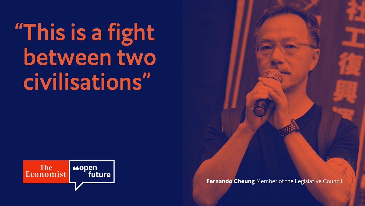 """Fernando Cheung, a member of the territory's Legislative Council, argues that the protests are the city's """"final battle"""" for freedom and human rights #OpenFuture https://econ.st/31UOdqZ"""