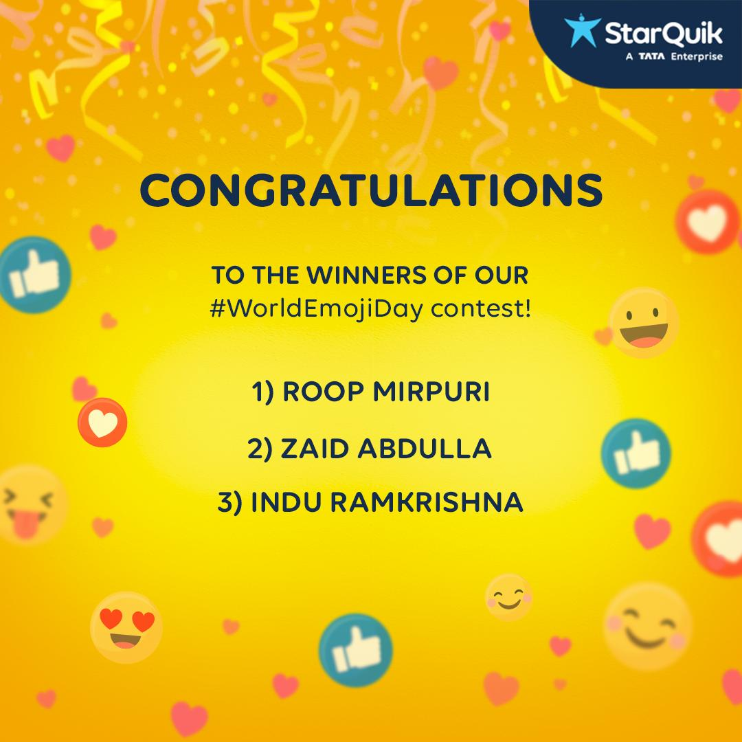 And the winners of the #WorldEmojiDay contest are: 1. Roop Mirpuri  2. Zaid Abdulla 3. Indu Ramkrishna  Congratulations & thank you for your participation! Please DM us your contact details so that we can send across your prizes!  #QuikContest #StarQuik #AasaanGrocery #Contest