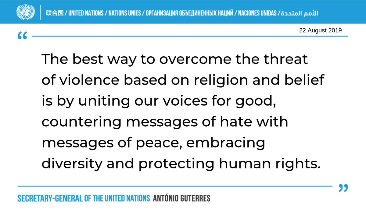 We all have a responsibility to look out for each other, to respect differences and to promote peaceful coexistence. -- @antonioguterres on Thursdays 1st-ever International Day for Victims of Violence Based on Religion or Belief. bit.ly/2Z497qO
